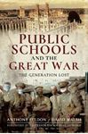 Picture of Public Schools and the Great War: The Generation Lost