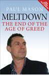 Picture of Meltdown: The End of the Age of Greed