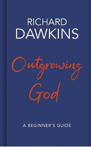 Picture of Outgrowing God: A Beginner's Guide