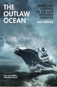 Picture of Outlaw Ocean: Crime and Survival in the Last Untamed Frontier