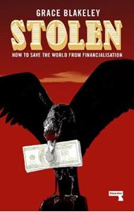 Picture of Stolen: How to Save the World from Financialisation