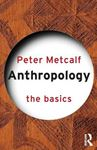 Picture of Anthropology: The Basics