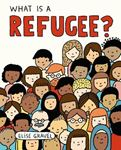 Picture of What Is A Refugee?