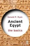 Picture of Ancient Egypt: The Basics