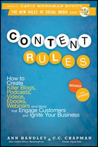 Picture of Content Rules: How to Create Killer Blogs, Podcasts, Videos, Ebooks, Webinars (and More) That Engage Customers and Ignite Your Business