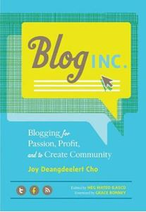 Picture of Blog Inc Blogging for Passion, Profit, and to Create Community