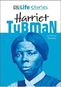 Picture of DK Life Stories Harriet Tubman