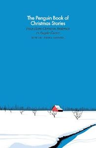 Picture of Penguin Book of Christmas Stories: From Hans Christian Andersen to Angela Carter
