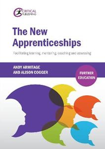 Picture of New Apprenticeships: Facilitating Learning, Mentoring, Coaching and Assessing