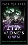 Picture of Lab of One's Own: Science and Suffrage in the First World War