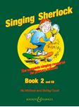 Picture of Singing Sherlock: The Complete Singing Resource for Primary Schools : Book 2