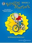 Picture of Singing Sherlock: The Complete Singing Resource for Primary Schools: Book 3