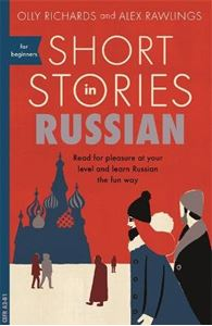 Picture of Short Stories in Russian for Beginners: Read for pleasure at your level, expand your vocabulary and learn Russian the fun way!