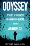 Picture of Odyssey: Stories of Journeys From Around Europe by the Aarhus 39