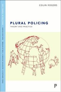 Picture of Plural Policing: Theory and Practice