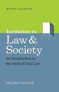 Picture of Invitation to Law and Society, Second Edition: An Introduction to the Study of Real Law 2ed