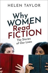 Picture of Why Women Read Fiction: The Stories of Our Lives