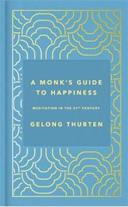 Picture of Monk's Guide to Happiness: Meditation in the 21st century