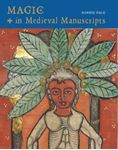 Picture of Magic in Medieval Manuscripts