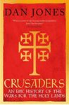 Picture of Crusaders: An Epic History of the Wars for the Holy Lands