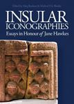 Picture of Insular Iconographies: Essays in Honour of Jane Hawkes