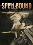 Picture of Spellbound: Magic, Ritual and Witchcraft