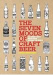 Picture of Seven Moods of Craft Beer: 350 Classic Modern Beers You Must Try