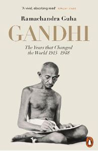 Picture of Gandhi 1914-1948: The Years That Changed the World