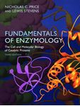 Picture of Fundamentals of Enzymology: Cell and Molecular Biology of Catalytic Proteins 3ed