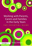 Picture of Working with Parents, Carers and Families in the Early Years: The essential guide