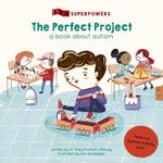 Picture of Perfect Project: A Book about Autism