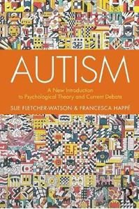 Picture of Autism: A New Introduction to Psychological Theory and Current Debate