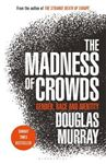 Picture of Madness of Crowds: Gender, Race and Identity