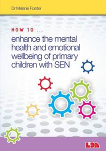 Picture of How to Enhance the Mental Health and Emotional Wellbeing of Primary Children with SEN
