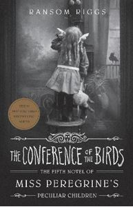 Picture of Conference of the Birds: Miss Peregrine's Peculiar Children
