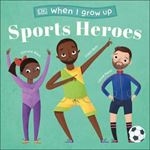 Picture of When I Grow Up - Sports Heroes: Kids Like You that Became Superstars