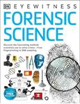 Picture of Forensic Science: Discover the Fascinating Methods Scientists Use to Solve Crimes