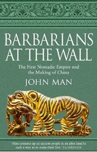 Picture of Barbarians at the Wall: The First Nomadic Empire and the Making of China