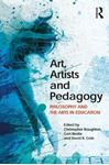 Picture of Art, Artists and Pedagogy: Philosophy and the Arts in Education