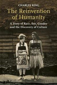 Picture of Reinvention of Humanity: A Story of Race, Sex, Gender and the Discovery of Culture