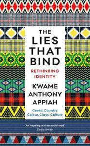 Picture of Lies That Bind: Rethinking Identity