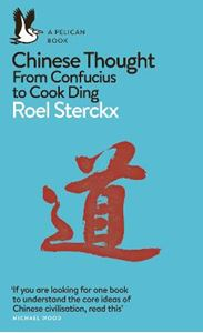 Picture of Chinese Thought: From Confucius to Cook Ding