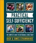 Picture of Practical Self-sufficiency: The complete guide to sustainable living today