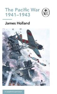 Picture of Pacific War 1941-1943: Book 6 of the Ladybird Expert History of the Second World War