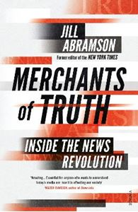 Picture of Merchants of Truth: Inside the News Revolution