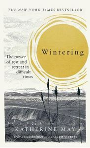 Picture of Wintering: How I learned to flourish when life became frozen