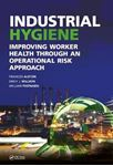 Picture of Industrial Hygiene: Improving Worker Health through an Operational Risk Approach
