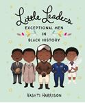 Picture of Little Leaders: Exceptional Men in Black History