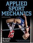 Picture of Applied Sport Mechanics 4th Edition with Web Resource