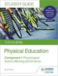 Picture of OCR A-level Physical Education Student Guide 1: Physiological factors affecting performance